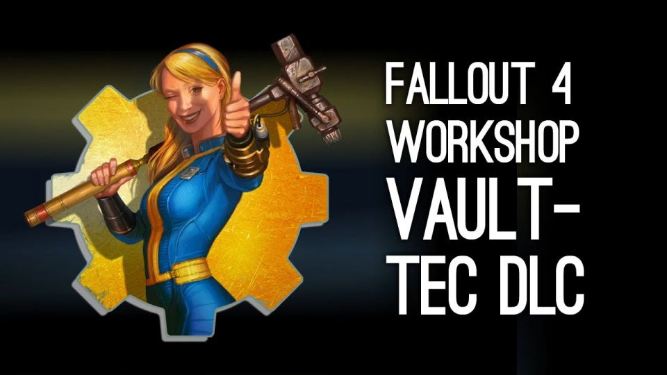 Fallout 4: Vault-tec Workshop или перенесенный Shelter в игру?