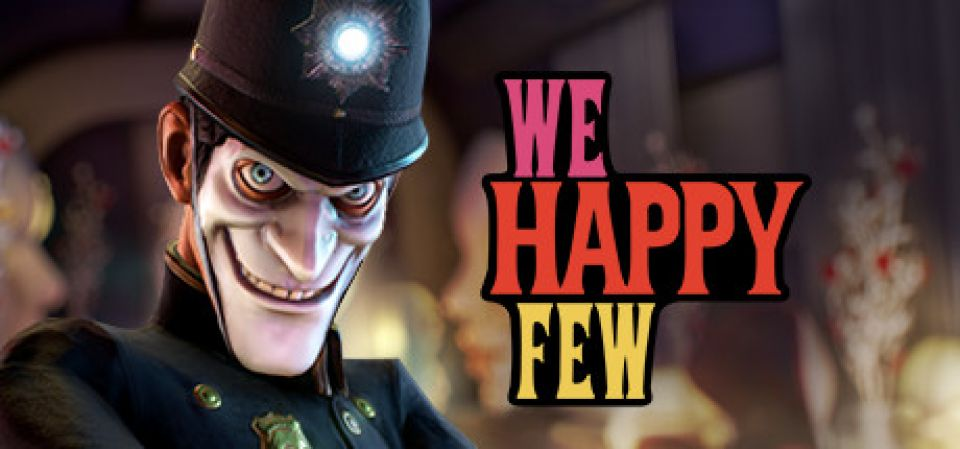 Превью-обзор We Happy Few - наркомания в Англии 60-х годов